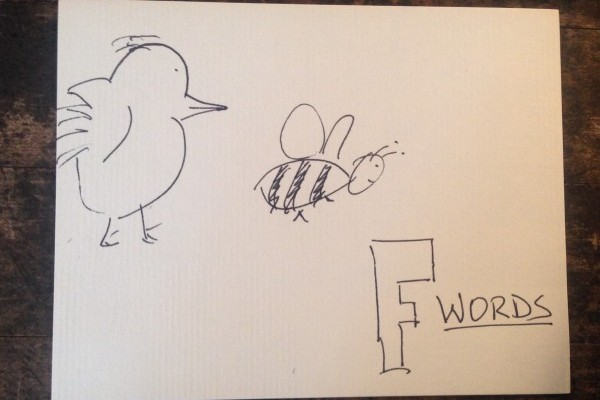 The Birds, the Bees & F-words